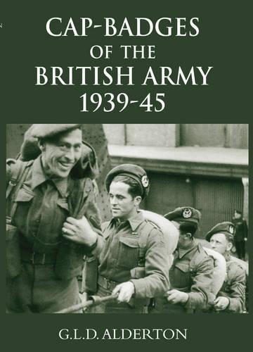 Cap-Badges of the British Army 1939-1945