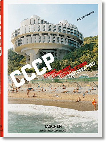 Frédéric Chaubin. CCCP (Bibliotheca Universalis) (English, German and French Edition)