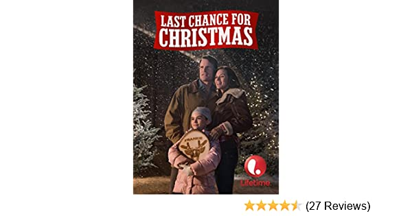 Last Chance For Christmas.Watch Last Chance For Christmas Prime Video