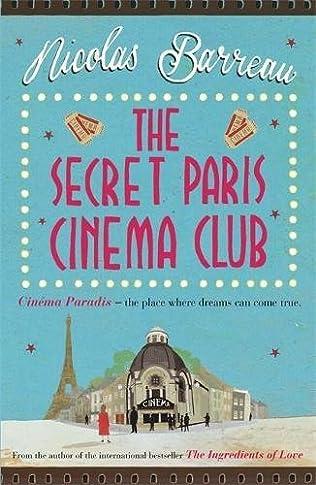 book cover of The Secret Paris Cinema Club