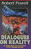 Dialogues on Reality, Robert Powell, 1884997163