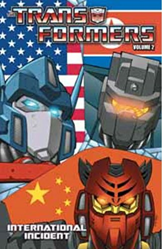 Transformers Volume 2: International Incident by IDW Publishing