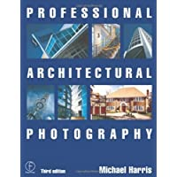 Professional Architectural Photography (Professional Photography)