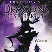 Warrior: Dragons of Starlight, Book 2 | Bryan Davis