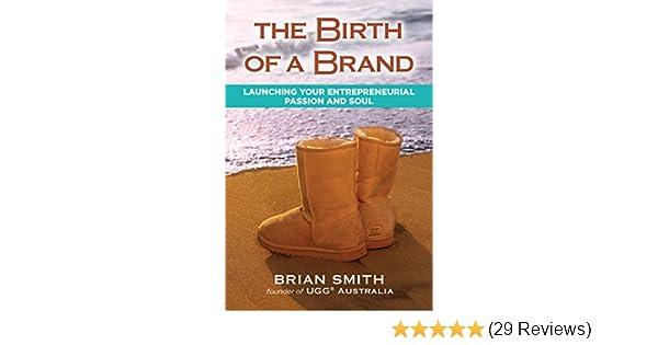 b3bb3ed7fa1 The Birth of a Brand: Brian Smith: 9781582705354: Amazon.com: Books