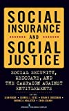 Social Insurance and Social Justice 9780826116147
