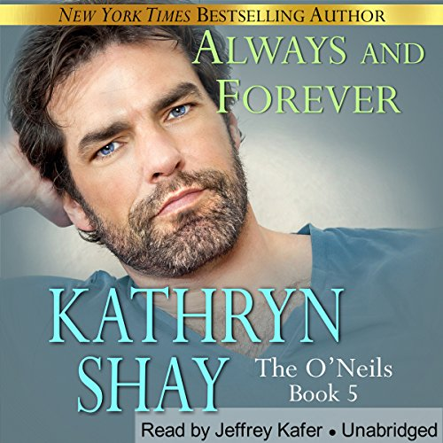 Always and Forever: The O'Neils, Book - Neil O Jeffrey