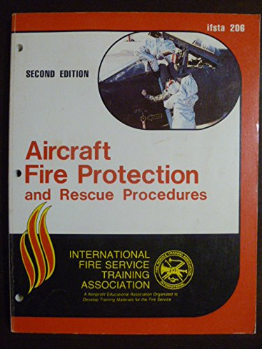 Aircraft Fire Protection and Rescue Procedures, 206