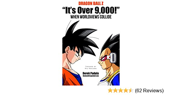 Amazon Dragon Ball Z Its Over 9000 When Worldviews Collide