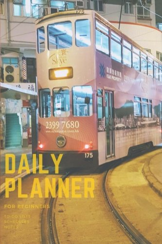 (Daily Planner: 3-Month personal organizer to increase Productivity, Time Management and achieve Goals,Hongkong Tram Ding Ding Planbook with to do list and notes, without dates)