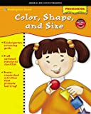Color, Shape, and Size, Vincent Douglas and School Specialty Publishing Staff, 0769635202