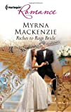 Riches to Rags Bride, Myrna Mackenzie, 0373177240