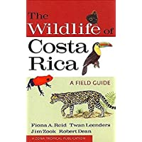 The Wildlife of Costa Rica: A Field Guide