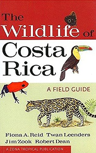 The Wildlife of Costa Rica: A Field Guide (Zona Tropical Publications) (Best Bird Watching In Costa Rica)