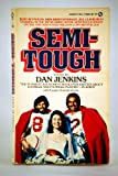 Semi-Tough, Dan Jenkins, 0451074726