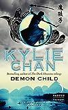 Demon Child: Celestial Battle: Book Two (Celestial Battle Trilogy)
