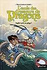 L'école des dresseurs de dragons, tome 1 : Saphir pris au piège ! par Marc Cantin
