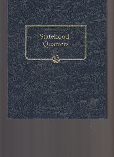 [THE OFFICIAL WHITMAN STATEHOOD QUARTERS FOLDER]The Official Whitman Statehood Quarters Folder: Complete 50 State Set: 1999-2008 By Whitman Coin Book and Supplies(Author)Cards On 08 Sep 2000)