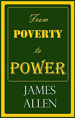 From Poverty to Power: or, the Realization of Prosperity and Peace (50 Magic Lessons)