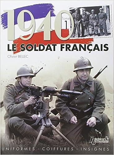 Livre gratuits 1940, LE SOLDAT FRANCAIS (T1) pdf epub
