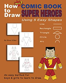 How to Draw More Comic Book Superheroes Using 5 Easy Shapes