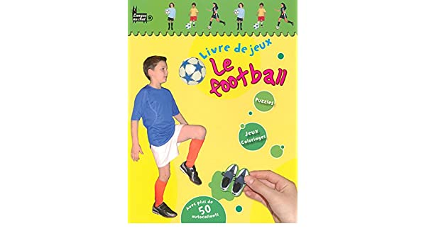 Livre De Jeux Football 9782874317033 Amazon Com Books