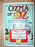 img - for Ozma of Oz;: A record of her adventures with Dorothy Gale of Kansas, the Yellow Hen, the Scarecrow, the Tin Woodman, Tiktok, the Cowardly Lion and the ... to mention faithfully recorded herein book / textbook / text book