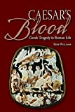 Caesar's Blood, Williams, 0865168164