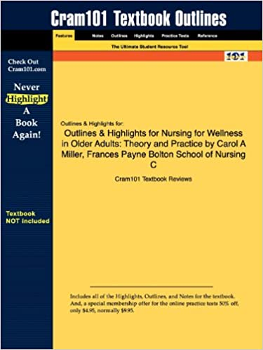 Outlines & Highlights for Nursing for Wellness in Older