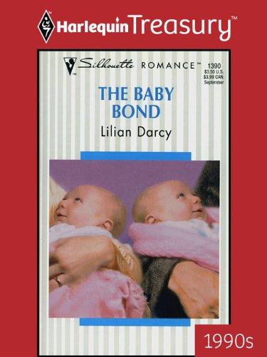 (The Baby Bond (Bundles of Joy Book 1390))