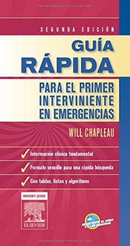 Guia Rapida Para El Primer Interviniente En Emergencias (Spanish Edition)