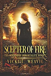 Scepter of Fire (The Mirror of Immortality) (Volume 2)
