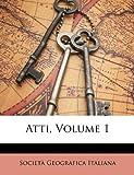 Atti, Società Geografica Italiana, 1148377654