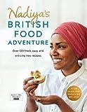 Nadiya's British Food Adventure