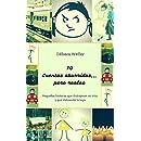 10 Cuentos Aburridos... Pero reales: Pequeñas historias que distrajeron mi vida y que distraerán la tuya (Spanish Edition)