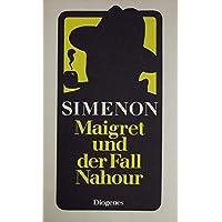 Maigret und der Fall Nahour. Roman.