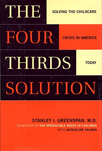 Download The Four-Thirds Solution: Solving the Childcare Crisis in America Today pdf