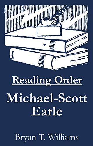 Michael-Scott Earle - Reading Order Book - Complete Series Companion Checklist