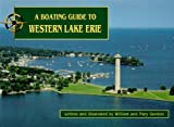 A Boating Guide to Western Lake Erie, William Gordon and Mary M. Gordon, 091328503X