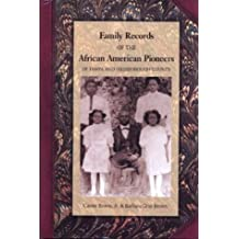 Genealogical Records of the African American Pioneers of Tampa and Hillsborough County