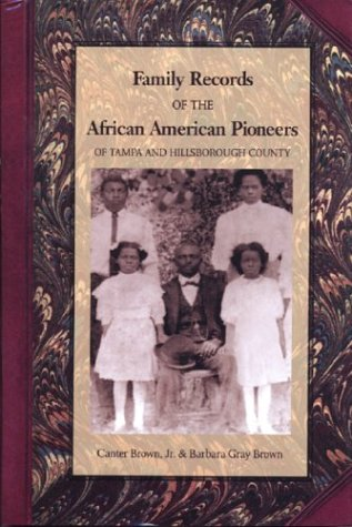 Search : Family Records of the African American Pioneers of Tampa and Hillsborough County