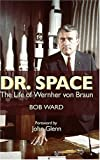 Dr. Space: The Life of Werner Von Braun