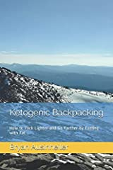 The concepts and recipes in this book will allow you to: 1. Double your body's peak fat burning rate so you can go farther, faster while getting leaner5. 2. Cut the weight of the food in your backpack by half without cutting calories. Your ab...