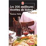 200 MEILLEURES RECETTES DE BISTROT (LES)