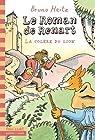 Le Roman de Renart : La colère du lion par Heitz
