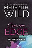 Over The Edge (The Bridge Series Book 3)