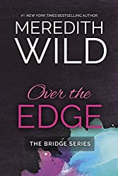 Over The Edge (Bridge Series)
