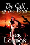 The Call of the Wild, Jack London, 0809565471