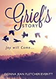 Grief's Story: Joy Will Come