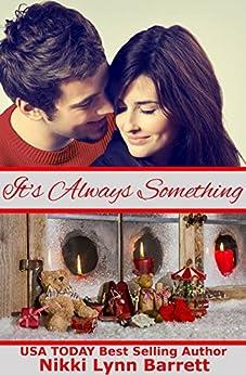 It's Always Something (Life Won't Wait Book 2) by [Barrett, Nikki Lynn]